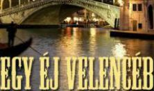 Egy éj Velencében