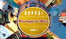 Budapest Bár: Hoppá! - lemezbemutató előzetes, lemez nélkül