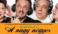 Ronald Harwood: A nagy négyes - az Orlai Produkciós Iroda előadása