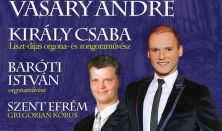 Jótékonysági Orgonakoncert az Esztergomi Bazilikában, Király Csaba, Vásáry André és a Szent Efrém