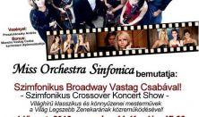 Szimfonikus Broadway Vastag Csabával, Miss Orchestra Sinfonica