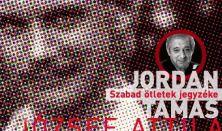 Szabad Ötletek Jegyzéke - Jordán Tamás önálló estje