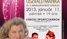 AZ OPERETT CSILLAGOK ÉJSZAKÁJA 2013 - Sztárvendég: Oszvald Marika