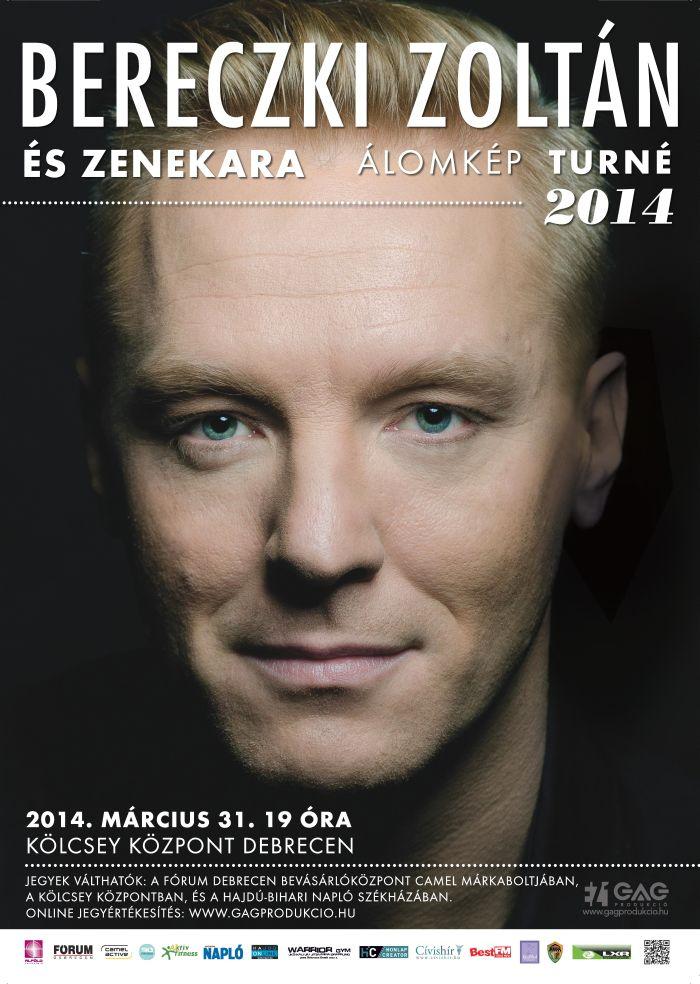 Bereczki Zoltán és Zenekara: Álomkép Turné 2014
