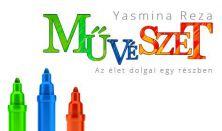 Yasmina Reza: Művészet - Az élet dolgai egy részben