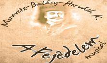 A FEJEDELEM - történelmi musical