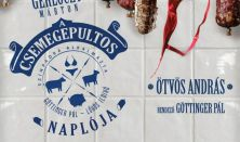 Orlai Produkció -Füge Produkció: A csemegepultos naplója