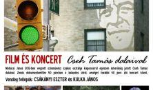 Micsoda útjaink - Koncert és film Cseh Tamás dalaival