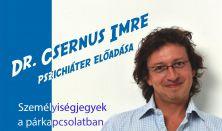 Dr. Csernus Imre: személyiségjegyek a párkapcsolatban