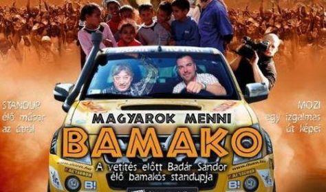 Magyarok menni Bamako - Badár Sándor önálló estje