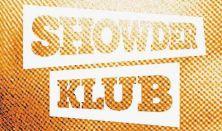 Showder Klub (Kiss, Mogács, Benk, Hajnóczy)