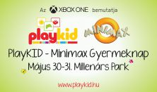 PlayKID-Minimax Gyermeknap / CSALÁDI HÉTVÉGI BÉRLET (HALÁSZ JUDIT ÉS ALMA EGYÜTTES KONCERTTEL )