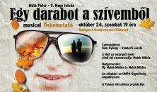 Máté Péter-S.Nagy István -  EGY DARABOT A SZÍVEMBŐL - musical