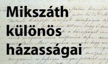 MIKSZÁTH KÜLÖNÖS HÁZASSÁGAI