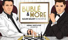 Bublé & More – Gájer Bálint