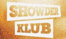Showder Klub Mogács,Kőhalmi,Csenki,Szobácsi