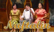 Heltai Jenő: Naftalin- zenés színpadi előadás