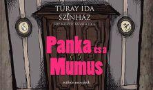 Panka és a Mumus - mesejáték Turay Ida Színház