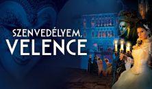 Szenvedélyem, Velence