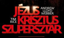 Andrew Lloyd Webber - Tim Rice: Jézus Krisztus Szupersztár