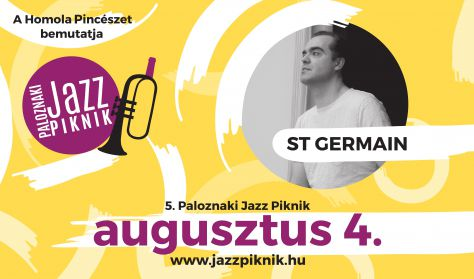 Paloznaki Jazz Piknik / St Germain - Aug. 4.