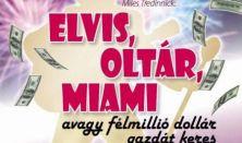 Elvis, oltár, Miami, avagy félmillió dollár gazdát keres