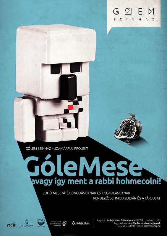 GóleMese, avagy így ment a rabbi hohmecolni!