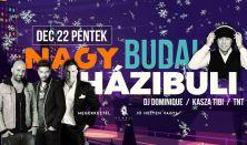 Nagy Budai Házibuli: Dj Dominique, Kasza Tibi, TNT