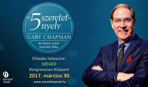 Gary Chapman: Az 5 szeretetnyelv - az életre szóló szeretet titka