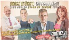 Orosz György: No problemo! című önálló stand up comedy estje