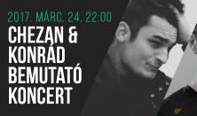 Chezan & Konrád – Bemutatkozó koncert