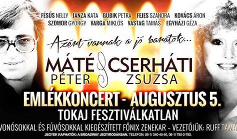 MÁTÉ PÉTER- CSERHÁTI ZSUZSA - emlékkoncert