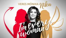 I'm every woman – Nika koncertje + party