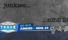 JUNKIES - Nihil 20 lemezbemutató
