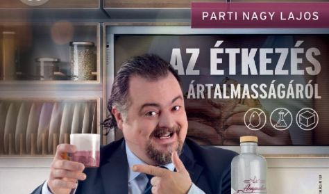 AZ ÉTKEZÉS ÁRTALMASSÁGÁRÓL - Szabadtéri bemutató - Orlai Produkció