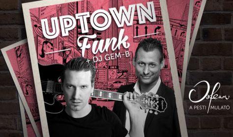 Uptown Funk koncert és party – Bebe, Pély Barna & Dj Gem-B