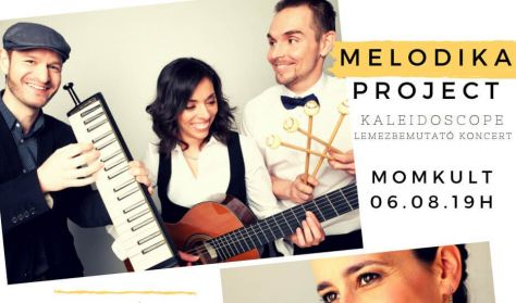 Kaleidoscope - Melodika Project | Lemezbemutató koncert, vendég: Bognár Szilvia – népdalénekes