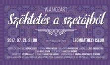 Iseumi Játékok 2017 Mozart: Szöktetés a szerájból