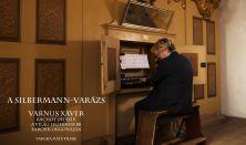 A SILBERMANN VARÁZS - Varnus Xaver koncertfilmje