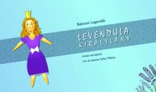 LEVENDULA KIRÁLYLÁNY - Szilas Miklós