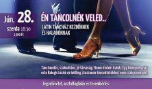 Én táncolnék veled...Latin táncház kezdőknek és haladóknak