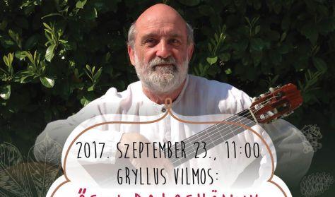 Gryllus Vilmos- Őszi daloskönyv