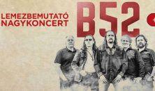 B52 Lemezbemutató koncert