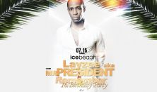 Remember Party - Mr. President 07.15 Szombat IceBeach