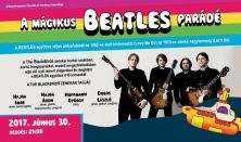 A mágikus Beatles parádé / színházi koncert