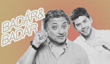 SZILVESZTER - Badár&Badár: Bűvészet&stand-up comedy: Badár Sándor és Badár Tamás közös estje