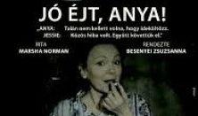 Jóccakát'anya! - Hétfő éjszakai színház