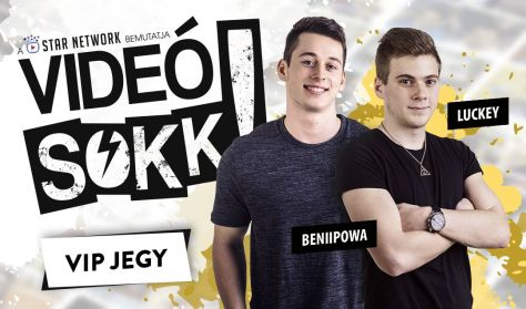 VideóSOKK: luckeY és Beniipowa VIP