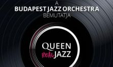 Queen Real Jazz közreműködik: Budapest Jazz Orchestra