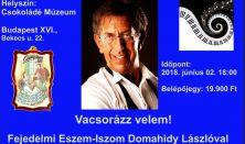Fejedelmi Eszem-Iszom Domahidy Lászlóval